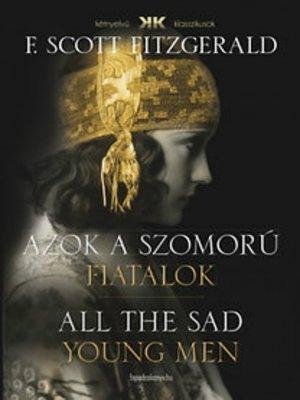 cover image of Azok a szomorú fiatalok