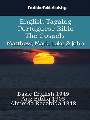 cover image of English Tagalog Portuguese Bible--The Gospels--Matthew, Mark, Luke & John