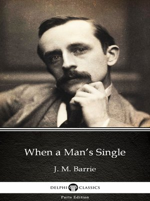 cover image of When a Man's Single by J. M. Barrie