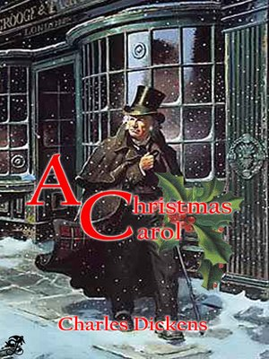 cover image of A Christmas Carol in Prose: Being a Ghost Story of Christmas