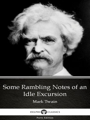 cover image of Some Rambling Notes of an Idle Excursion by Mark Twain