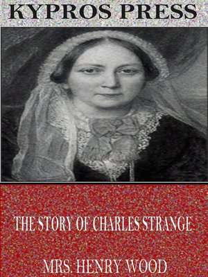 cover image of The Story of Charles Strange