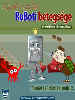 cover image of RoBoti betegsége