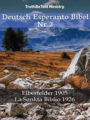 cover image of Deutsch Esperanto Bibel Nr.2