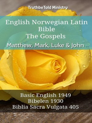 cover image of English Norwegian Latin Bible - The Gospels - Matthew, Mark, Luke & John