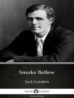 cover image of Smoke Bellew by Jack London