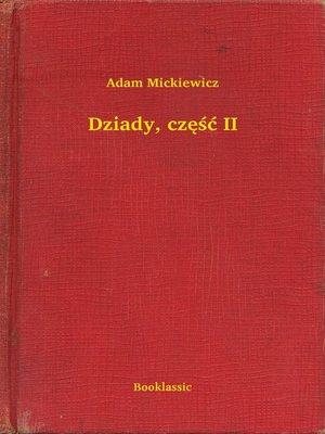 cover image of Dziady, część II