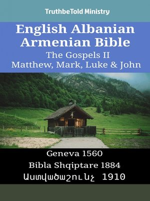 cover image of English Albanian Armenian Bible - The Gospels II - Matthew, Mark, Luke & John