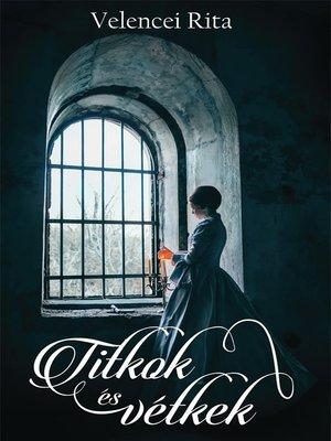 cover image of Titkok és vétkek