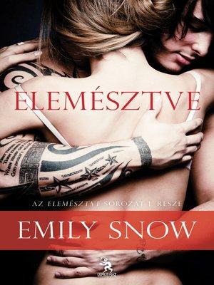 cover image of Elemésztve