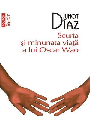cover image of Scurta şi minunata viaţă a lui Oscar Wao