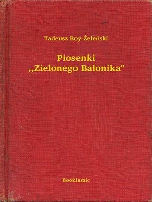 """cover image of Piosenki ,,Zielonego Balonika"""""""