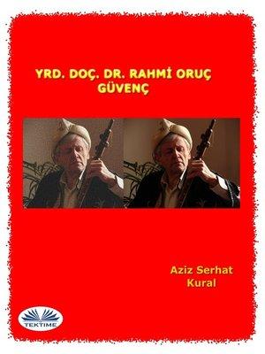 cover image of Yrd. Doç. Dr. Rahmi Oruç Güvenç