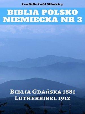 cover image of Biblia Polsko Niemiecka Nr 3