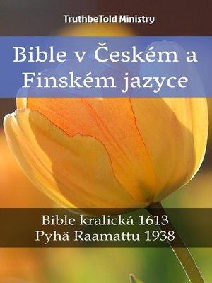 cover image of Bible v Českém a Finském jazyce