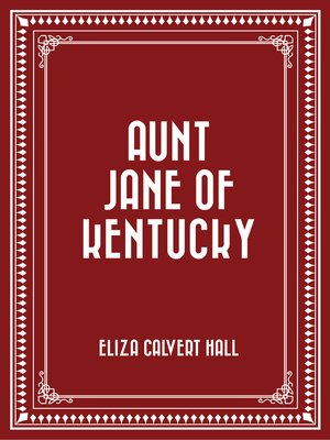 cover image of Aunt Jane of Kentucky