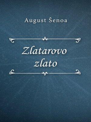 cover image of Zlatarovo zlato