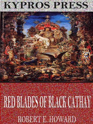 cover image of Red Blades of Black Cathay