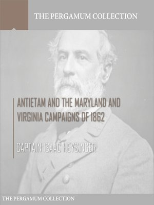 cover image of Antietam and the Maryland and Virginia Campaigns of 1862
