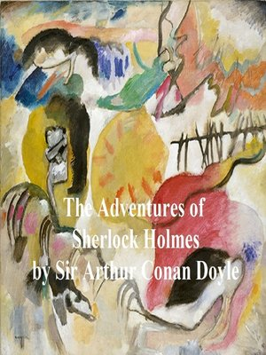 cover image of The Adventures of Sherlock Holmes, First of the Five Sherlock Holmes Short Story Collections