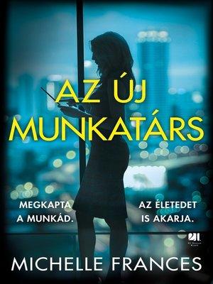 cover image of Az új munkatárs