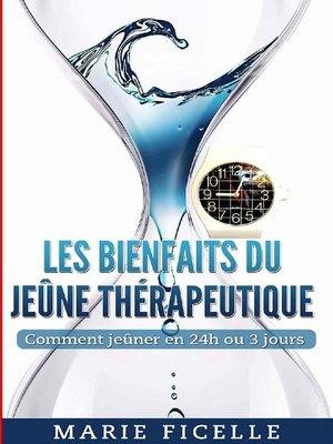 cover image of Les Bienfaits du Jeûne Thérapeuthique
