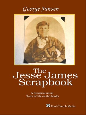 cover image of The Jesse James Scrapbook