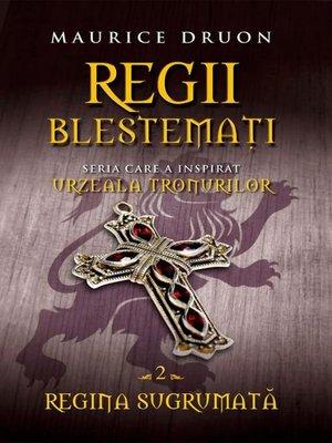 cover image of Regii blestemați 2. Regina sugrumată