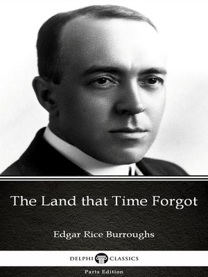 cover image of The Land that Time Forgot by Edgar Rice Burroughs