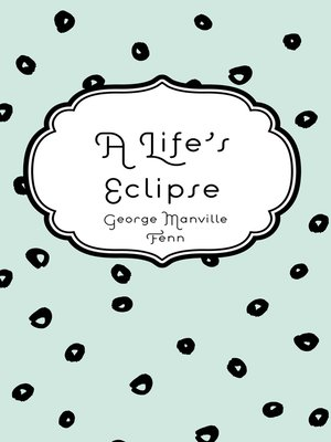 cover image of A Life's Eclipse