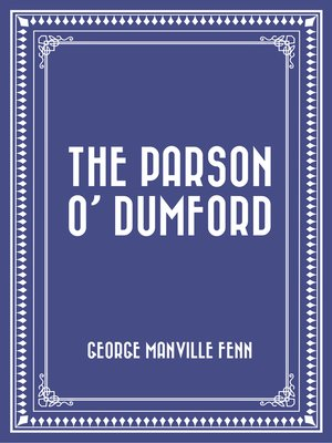 cover image of The Parson O' Dumford
