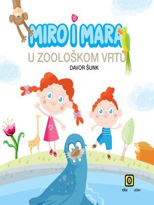 cover image of Miro i Mara u zoološkom vrtu