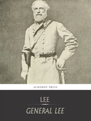 cover image of General Lee : A Biography of Robert E. Lee