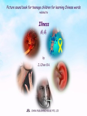 cover image of Picture sound book for teenage children for learning Chinese words related to Illness