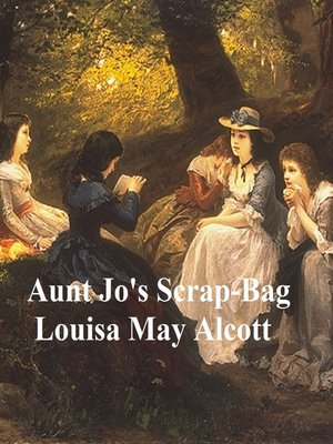 cover image of Aunt Jo's Scrap-Bag