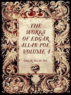 cover image of The Works of Edgar Allan Poe: Volume 4