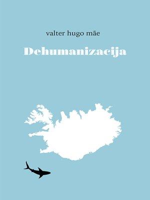cover image of Dehumanizacija