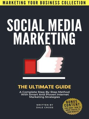 cover image of Social Media Marketing The Ultimate Guide