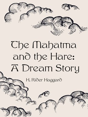 cover image of The Mahatma and the Hare: A Dream Story