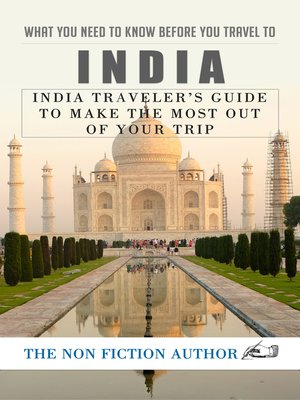 cover image of What You Need to Know Before You Travel to India