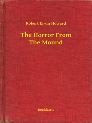 cover image of The Horror From the Mound