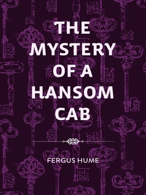 cover image of The Mystery of a Hansom Cab
