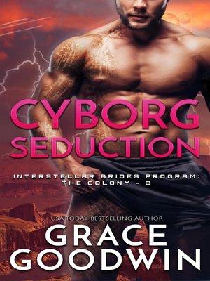 cover image of Cyborg Seduction