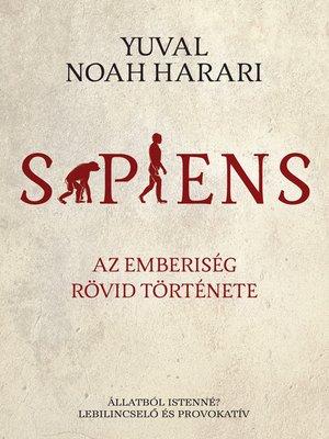 cover image of SAPIENS – Az emberiség rövid története