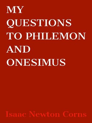 cover image of My Questions to Philemon and Onesimus