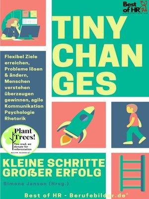 cover image of Tiny Changes! Kleine Schritte Großer Erfolg