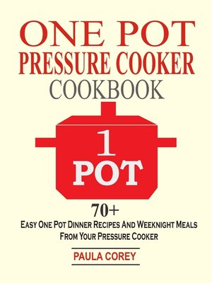 cover image of One Pot Pressure Cooker Cookbook