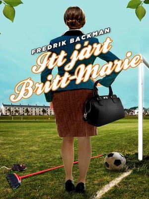 cover image of Itt járt Britt-Marie