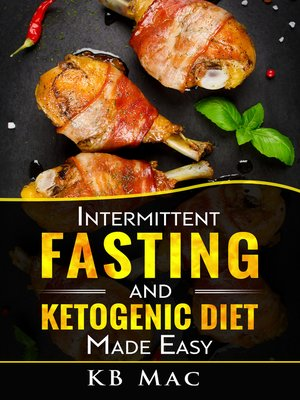 cover image of Intermittent Fasting and Ketogenic Diet Made Easy