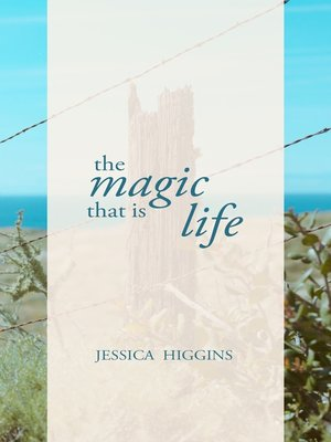 cover image of The Magic That is Life